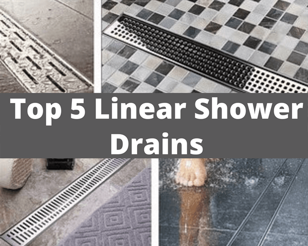 Best linear shower drain for your bathroom